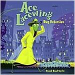 [중고] Ace Lacewing: Bug Detective (Paperback)