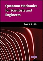 Quantum Mechanics for Scientists and Engineers (Hardcover)
