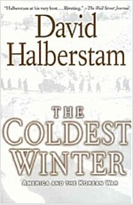 The Coldest Winter: America and the Korean War (Paperback)