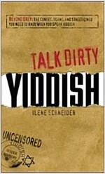 [중고] Talk Dirty Yiddish (Paperback)