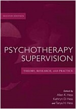 Psychotherapy Supervision : Theory, Research, and Practice (Hardcover, 2 Rev ed)