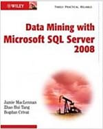 Data Mining with Microsoft SQL Server 2008 (Paperback)