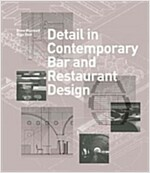 Detail in Contemporary Bar and Restaurant Design (Hardcover)