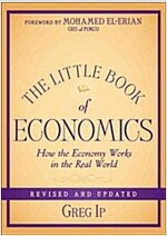The Little Book of Economics: How the Economy Works in the Real World (Hardcover, 2, Revised)