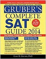 Gruber's Complete SAT Guide 2014, 17e (Paperback, 17th, Revised)