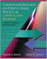 Understanding Research and Evidence-Based Practice in Communication Disorders: A Primer for Students and Practitioners                                 (Hardcover)