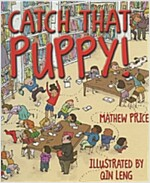 Catch that Puppy! (Hardcover)