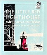 Little Red Lighthouse and the Great Grey Bridge (Paperback)