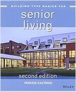 Building Type Basics for Senior Living (Hardcover, 2, Revised)