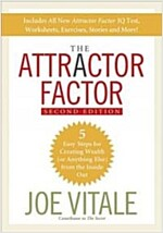 The Attractor Factor, 2nd Edition : 5 Easy Steps for Creating Wealth (Or Anything Else) From the Inside Out (Paperback, 2 Revised edition)