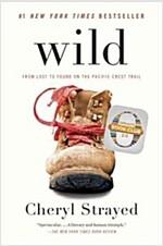 [중고] Wild: From Lost to Found on the Pacific Crest Trail (Paperback)