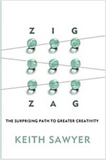 Zig Zag: The Surprising Path to Greater Creativity (Hardcover)