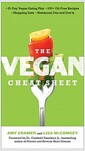 [중고] The Vegan Cheat Sheet: Your Take-Everywhere Guide to Plant-Based Eating (Paperback)