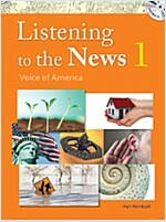 Listening to the News 1 (Student Book with MP3 CD)