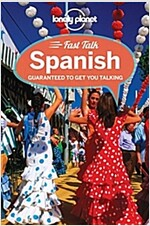 Lonely Planet Fast Talk Spanish (Paperback, 3rd)