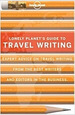 Lonely Planet Travel Writing (Paperback)