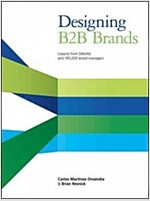 Designing B2B Brands: Lessons from Deloitte and 195,000 Brand Managers (Hardcover)