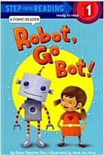Robot, Go Bot! (Paperback)