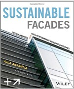 Sustainable Facades: Design Methods for High-Performance Building Envelopes (Hardcover)