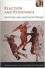 Reaction and Resistance: Feminism, Law, and Social Change (Paperback)