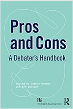 Pros and Cons : A Debaters Handbook (Paperback, 19 New edition)
