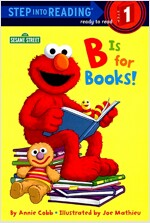 B Is for Books! (Sesame Street) (Paperback)