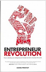Entrepreneur Revolution - How to Develop Your     Entrepreneurial Mindset and Start a Business That Works (Paperback)