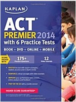 Kaplan ACT 2014 Premier with 6 Practice Tests: Book + Online + DVD + Mobile (Paperback)