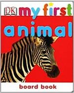 [중고] DK My First Animal (영국판, Boardbook)