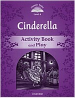 Classic Tales Second Edition: Level 4: Cinderella Activity Book & Play (Paperback, 2 Revised edition)