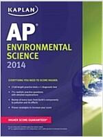 Kaplan AP Environmental Science 2014 (Paperback)