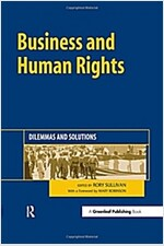 Business and Human Rights : Dilemmas and Solutions (Paperback)