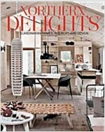 Northern Delights: Scandinavian Homes, Interiors and Design (Hardcover)