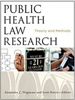 Public Health Law Research: Theory and Methods (Paperback)