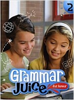 Grammar Juice for Junior 2 : Student Book