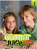 Grammar Juice for Junior 1 : Student Book