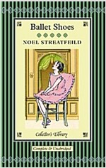 Ballet Shoes : A Story of Three Children on the Stage (Hardcover)
