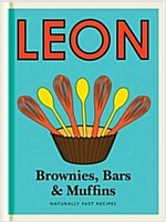 Little Leon:  Brownies, Bars & Muffins : Naturally Fast Recipes (Hardcover)