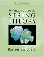 A First Course in String Theory (Hardcover, 2 Revised edition)