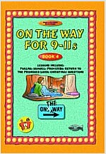 On the Way: 9-11s (Paperback)