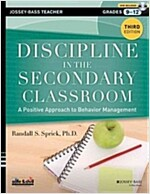 Discipline in the Secondary Classroom: A Positive Approach to Behavior Management [With DVD ROM] (Paperback, 3)