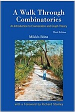 A Walk Through Combinatorics: An Introduction to Enumeration and Graph Theory (3rd Edition) (Paperback)