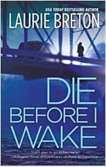 [중고] Die Before I Wake (Paperback)