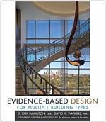 Evidence-based Design for Multiple Building Types (Hardcover)
