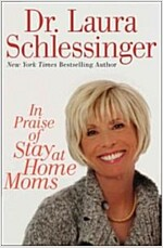 [중고] In Praise of Stay-At-Home Moms (Hardcover)