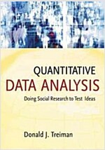 Quantitative Data Analysis : Doing Social Research to Test Ideas (Paperback)