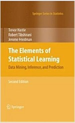 The Elements of Statistical Learning: Data Mining, Inference, and Prediction, Second Edition (Hardcover, 2, 2009, Corr. 9th)