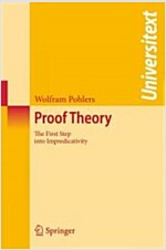 Proof Theory: The First Step Into Impredicativity (Paperback)