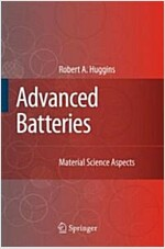 Advanced Batteries: Materials Science Aspects (Hardcover)