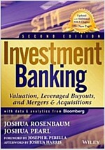 Investment Banking: Valuation, Leveraged Buyouts, and Mergers and Acquisitions (Hardcover, 2, Revised)